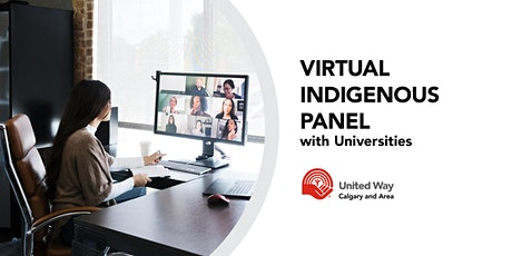 Virtual Indigenous Panel with Universities tickets