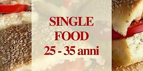Single 25-35: bentornati nella mia cucina! biglietti