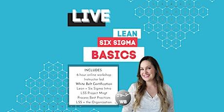 Lean Six Sigma Basics [White Belt Certification] tickets