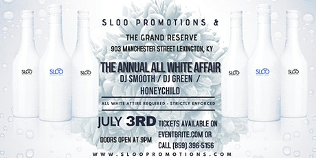 Sloo Promotions 18th Annual All White Affair tickets