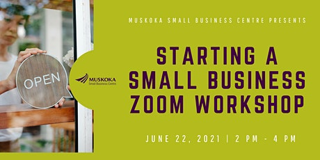 Starting a Small Business Zoom Workshop tickets