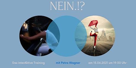 NEIN ist ein ganzer Satz! - Das InterAktiv-Training für das JA zu Dir! Tickets