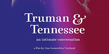 FILM: Truman & Tennessee: An Intimate Conversation tickets