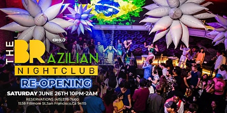 THE BRAZILIAN NIGHTCLUB RE-OPENING NIGHT tickets