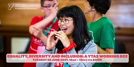 Equality, Diversity and Inclusion: A YTAS Working Bee tickets