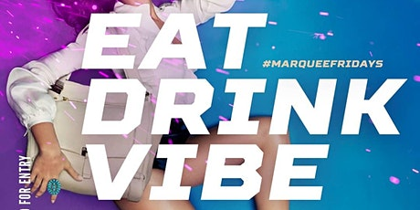 MARQUEE FRIDAYS @ MIKES PLACE (FREE  W/RSVP) tickets