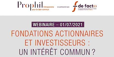 WEBINAIRE - Fondations actionnaires et investisseurs : un intérêt commun ? billets