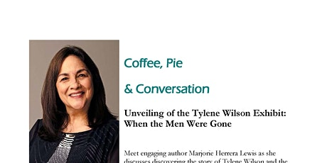 Coffee, Pie & Conversation with Marjorie Herrera Lewis tickets