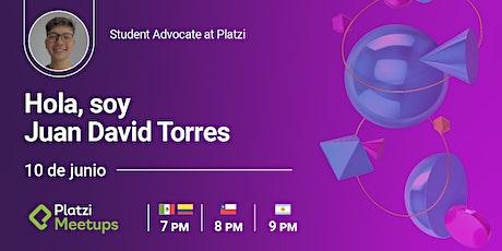 Not Bots - ¡Hola, Juan David Torres! Student Advocate de Platzi boletos