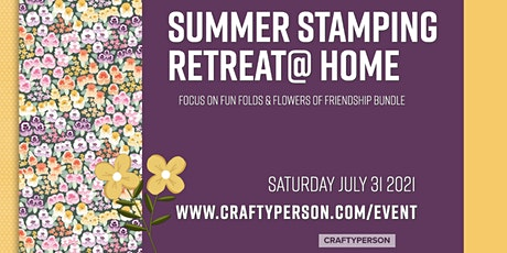 Summer Stamping Retreat 2021 @Home tickets