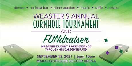 Weaster's Annual Cornhole Tournament, Dinner & Silent Auction 2021 tickets