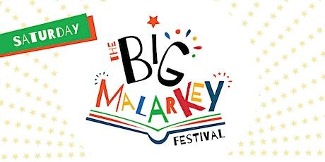 THE BIG MALARKEY FESTIVAL // SATURDAY 26 JUNE 2021 tickets