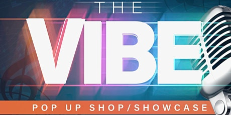 The Vibe PopUp Shop tickets