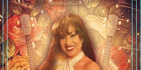 AMANDA SOLIS: LIVE TRIBUTE TO SELENA tickets