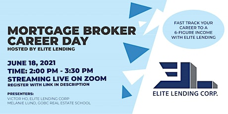 Mortgage Broker Career Day hosted by Elite Lending Corp tickets