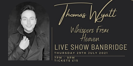 Whispers From Heaven BANBRIDGE tickets