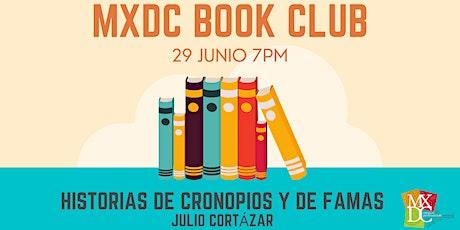 MXDC Book Club - Historias de cronopios y de famas tickets