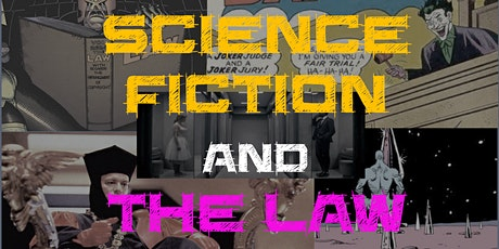 Science Fiction and the Law tickets