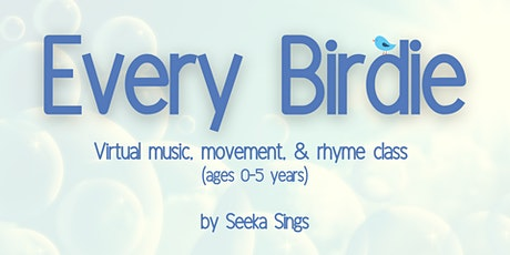 Every Birdie Music, Movement, & Rhyme Class (ages 0-5 years) tickets