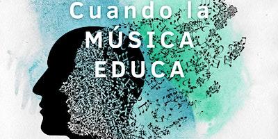 Mesa redonda:  Cuando la música educa.