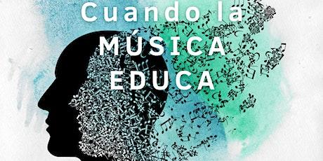 Mesa redonda:  Cuando la música educa. entradas