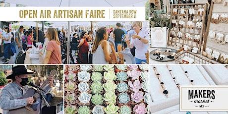 Open Air Artisan Faire | Makers Market - Santana Row tickets