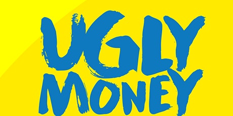 Ugly Money Music Summit tickets