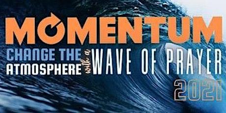 Momentum 2021 Wave of Prayer - Lliswerry Baptist Church tickets