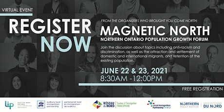 Magnetic North: Northern Ontario Population Growth Forum tickets