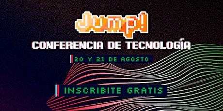 Jump! Conferencia de Tecnología entradas