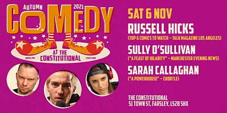 Comedy at The Constitutional - Sat 6 November tickets