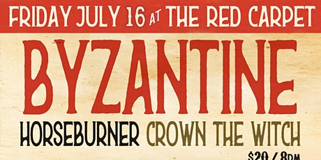 Byzantine + Horseburner + Crown The Witch tickets