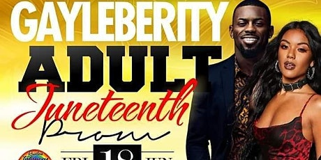 ADULT GAYLEBERITY JUNETEENTH PROM @ PALACE EVENT FRIDAY JUNE 18TH tickets