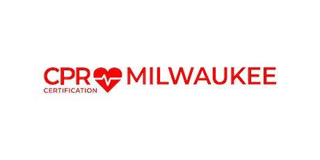 CPR Certification Milwaukee tickets