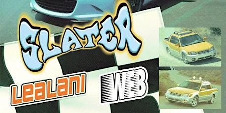 IYP Presents Slater/Lealani tickets