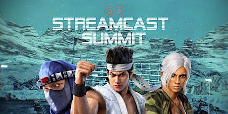 Streamcast Summit - Ultimate Showdown! tickets