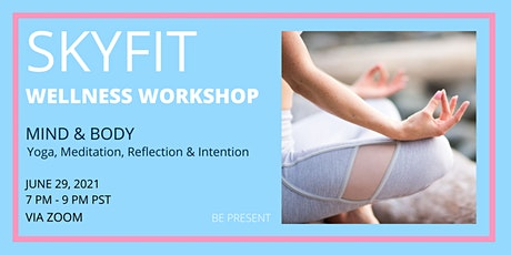 SKYFIT Wellness Workshop tickets
