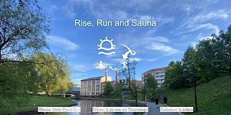 Rise, Run and Sauna tickets