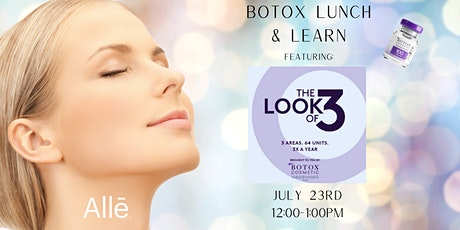 """Botox """"The Look of Three"""" Event tickets"""