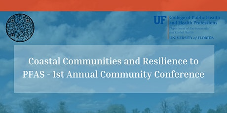 Coastal Communities & Resilience to PFAS - 1st Annual Community Conference tickets