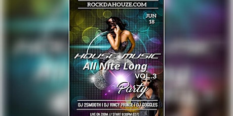 House Music VOL.3 - Online Party! tickets