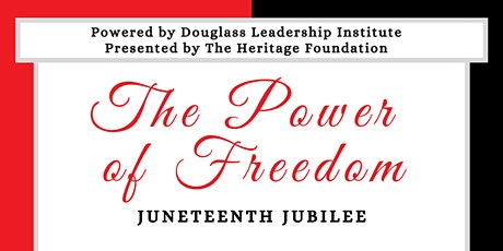 The Power of Freedom - Juneteenth Jubilee tickets