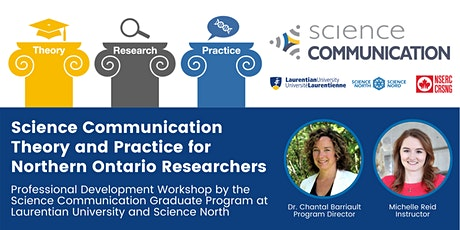 Science Communication Theory and Practice for Northern Ontario Researchers tickets