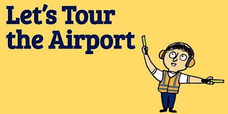 Let's Tour the Airport tickets