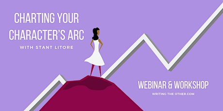 Charting Your Character's Arc Webinar and Workshop | Writing the Other tickets