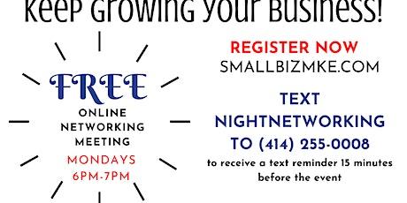 Smallbizmke Think Tank!  - Small Business Owners Networking Event! Mondays tickets