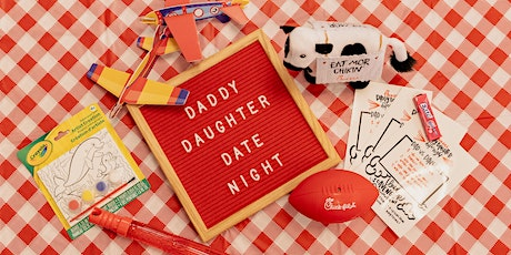 Daddy Daughter Date Night - Take Home Picnic tickets