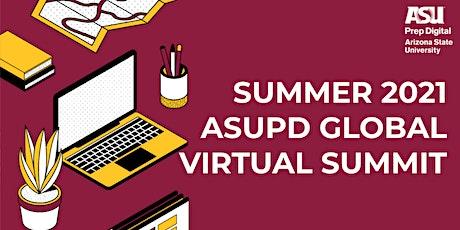 SUMMER 2021 ASUPD GLOBAL VIRTUAL SUMMIT tickets