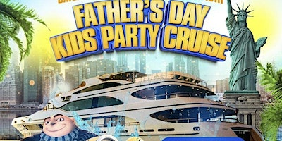 Fathers Day Weekend Kids Party Cruise Event in Ne