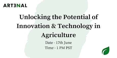 Unlocking the Potential of Innovation and Technology in Agriculture tickets